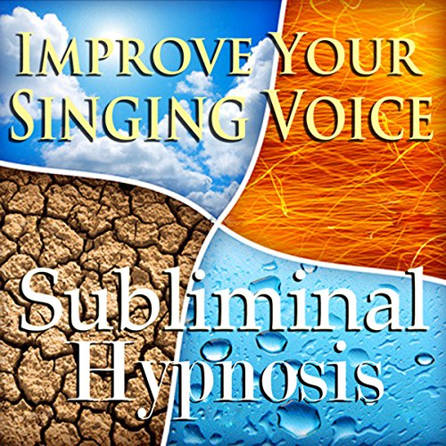 Improve Your Singing Voice Subliminal Affirmations audiobook cover art