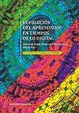 Revolución del Aprendizaje en Tiempos de lo Digital: Nuevos Territorios Educativos Siglo XXI