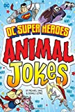 DC Super Heroes Animal Jokes (DC Super Heroes Joke Books)