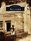 Allaire (Images of America) (English Edition)
