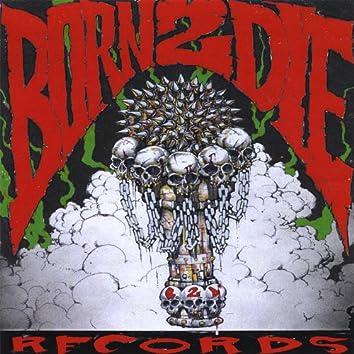 Born 2 Die Records