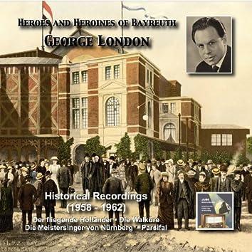 Heroes and Heroines of Bayreuth: George London  (1958-1962)