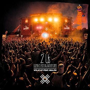 2 Us (Elements Festival 2018 Anthem)
