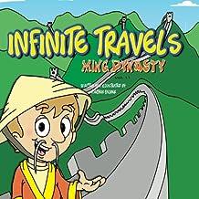 Infinite Travels: Ming Dynasty: Ming Dynasty (Volume 11)