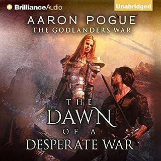 The Dawn of a Desperate War audiobook cover art