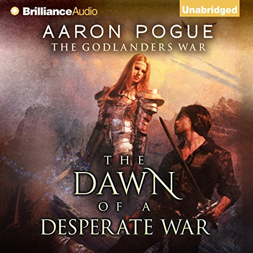 The Dawn of a Desperate War audiobook cover art