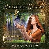 Medicine Woman 6: Synchronicity