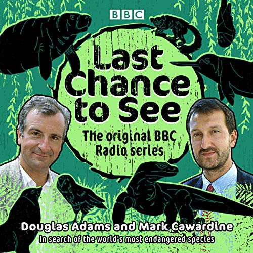 Last Chance to See: The original BBC Radio series audiobook cover art