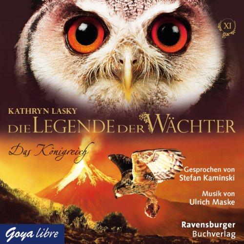 Das Königreich (Die Legende der Wächter 11) Titelbild