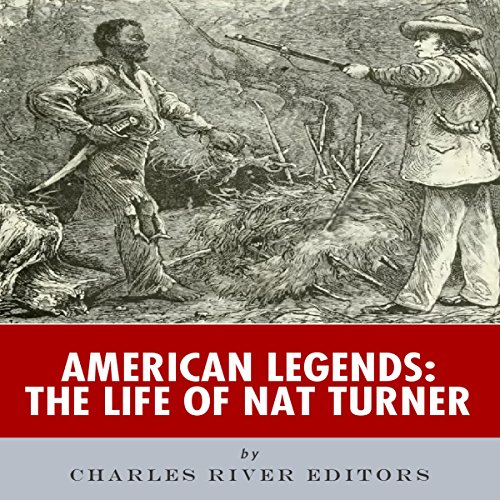 American Legends: The Life of Nat Turner audiobook cover art