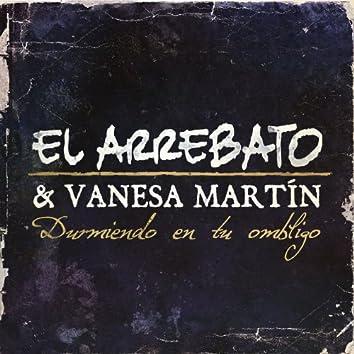 Durmiendo En Tu Ombligo (feat. Vanesa Martín)