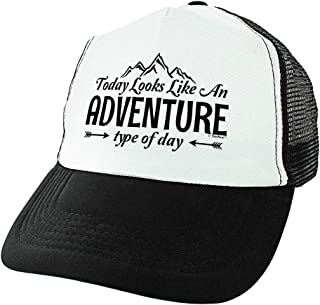 Hiking Camping Gifts Today Looks Like an Adventure Type of Day Adventure Gifts for Hiker Trucker Hat