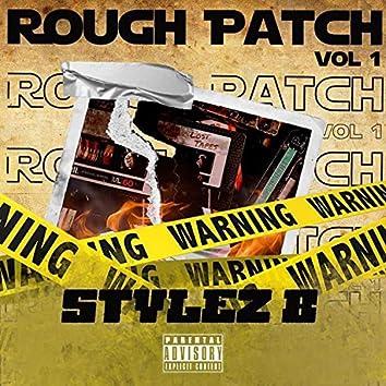 Rough Patch Vol 1