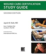 Wound Care Certification Study Guide, Second Edition