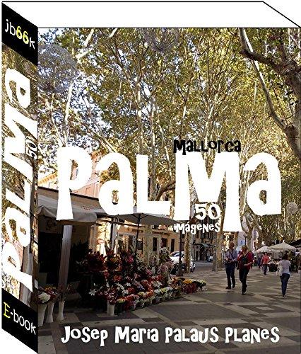 Mallorca: Palma (50 imágenes)