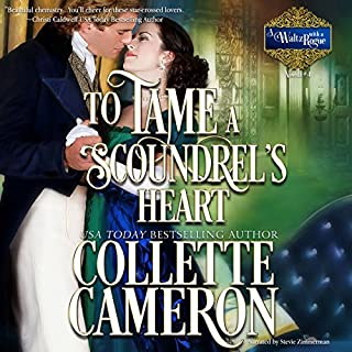 To Tame a Scoundrel's Heart     A Waltz with a Rogue Novella, Book 4              By:                                                                                                                                 Collette Cameron                               Narrated by:                                                                                                                                 Stevie Zimmerman                      Length: 3 hrs and 52 mins     26 ratings     Overall 4.6