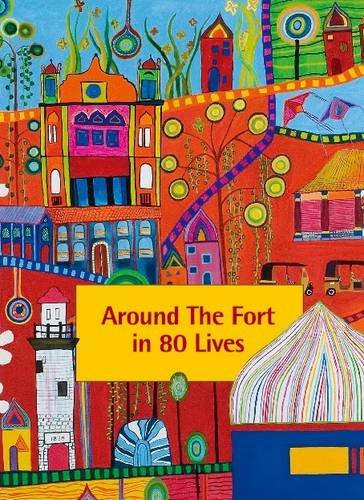 Around the Fort in 80 Lives: Galle Fort, Sri Lanka (Merchant City Series) [Lingua Inglese]
