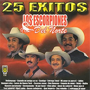 25 Exitos de Los Escorpiones del Norte