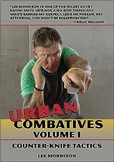 Urban Combatives, Volume 1: Counter Knife Tactics