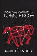 Political Economy of Tomorrow