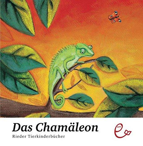 Das Chamäleon (Rieder Tierkinderbücher)