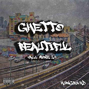 Ghetto Beautiful