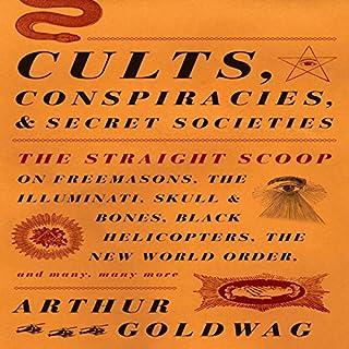 Cults, Conspiracies, and Secret Societies cover art