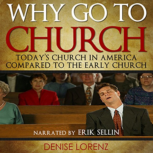 Why Go to Church? audiobook cover art