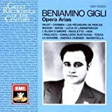 Great Recordings of the Century: Beniamino Gigli: Opera Arias