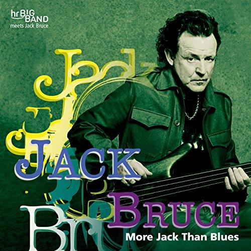 More Jack Than Blues (feat. Hr Bigband) [Live at 37. Deutsches Jazzfestival Frankfurt 2006]