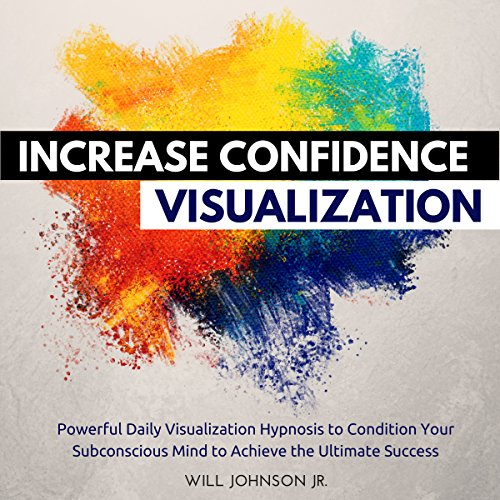 Increase Confidence Visualization audiobook cover art
