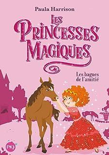 """Les Princesses magiques - tome 6 Les bagues de l""""amitié 6"""