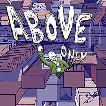 Above Only