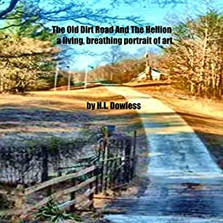 The Old Dirt Road and the Hellion audiobook cover art