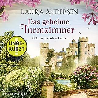 Das geheime Turmzimmer                   Autor:                                                                                                                                 Laura Andersen                               Sprecher:                                                                                                                                 Sabina Godec                      Spieldauer: 13 Std. und 51 Min.     61 Bewertungen     Gesamt 4,4