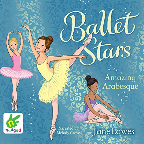 Ballet Stars: Amazing Arabesque cover art