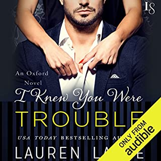 I Knew You Were Trouble                   Written by:                                                                                                                                 Lauren Layne                               Narrated by:                                                                                                                                 Maxine Mitchell                      Length: 6 hrs and 51 mins     2 ratings     Overall 5.0