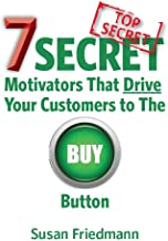 7 Secret Motivators That Drive Your Customers to The BUY Button