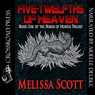 Five Twelfths of Heaven     Book One of the Roads of Heaven              By:                                                                                                                                 Melissa Scott                               Narrated by:                                                                                                                                 Arielle DeLisle                      Length: 10 hrs and 33 mins     28 ratings     Overall 4.3