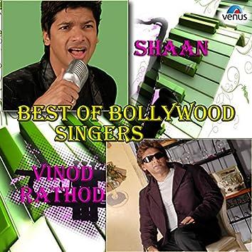Best of Bollywood Singers - Shaan & Vinod Rathod