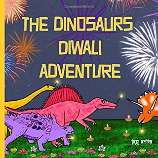 The Dinosaurs Diwali Adventure