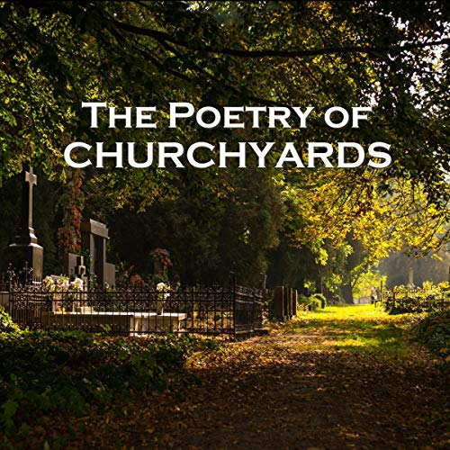 The Poetry of Churchyards cover art