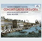 Handel: Concerti Grossi opp. 3 & 6