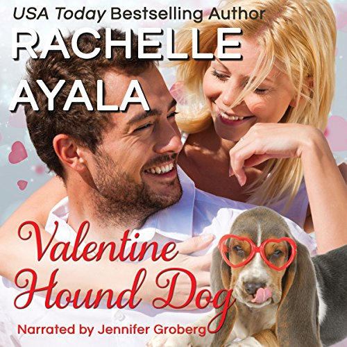 Valentine Hound Dog: The Hart Family Audiobook By Rachelle Ayala cover art