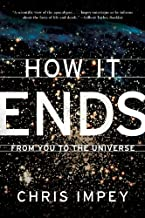 How It Ends: From You to the Universe