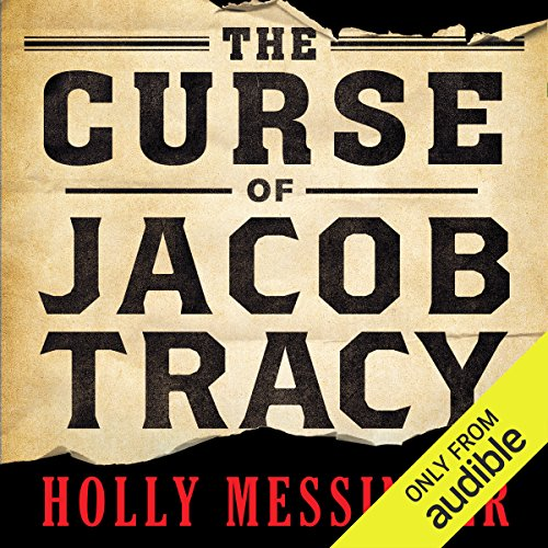 The Curse of Jacob Tracy audiobook cover art