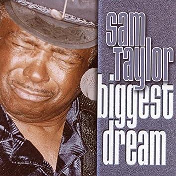Biggest Dream