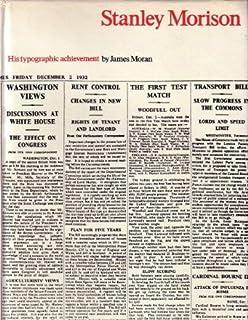 Stanley Morison: His Typographic Achievement by James Moran (1971-07-01)
