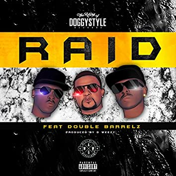 Raid (feat. Double Barrelz)