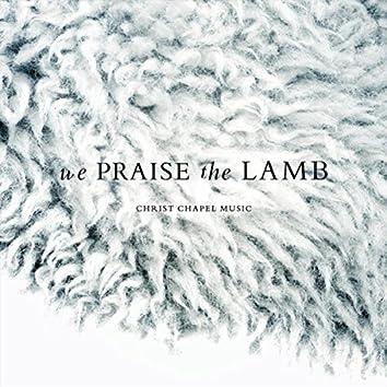 We Praise the Lamb - EP